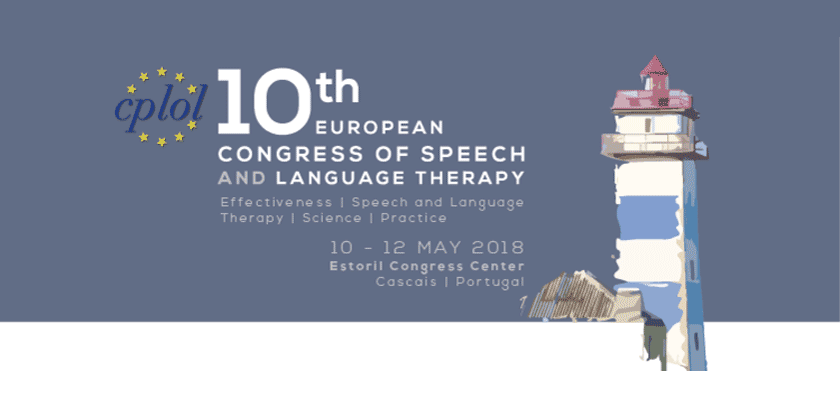 10th European Congress of Speech and Language Therapy 2018